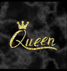 Gold inscription brush queen on black marble vector