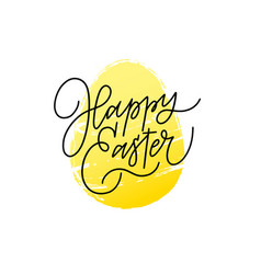 happy easter egg modern calligraphy greeting card vector image