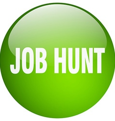 Job hunt green round gel isolated push button vector