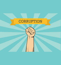 Fight for corruption with single hand vector