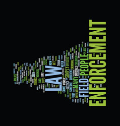 Law enforcement text background word cloud concept vector