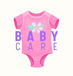 Baby care banner pink onesie clothing for infant vector