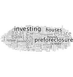 Big reasons to invest in pre foreclosures vector