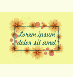 Frame of flowers with text vector