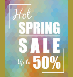 hot spring sale up to 50 over polygonal mosaic vector image