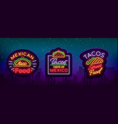 tacos set of neon-style logos collection of neon vector image
