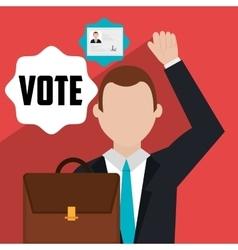 Vote and politician campaign vector