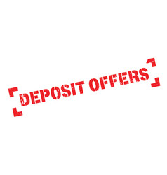 deposit offers rubber stamp vector image
