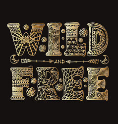 detailed ornamental wild and free lettering vector image