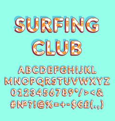 Surfing club vintage 3d alphabet set vector