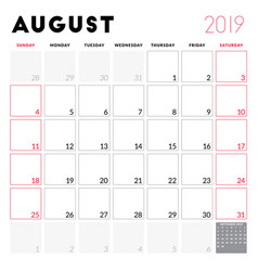 Calendar planner for august 2019 week starts on vector