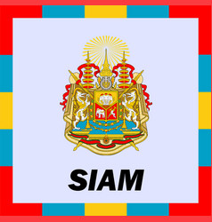 Official ensigns flag and coat of arm of siam vector