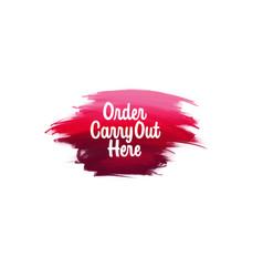 hand-written lettering brush phrase order carry vector image