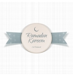 Ramadan Kareem Eid Mubarak textile Label vector