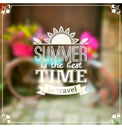Summer time typography design on blurred vector image
