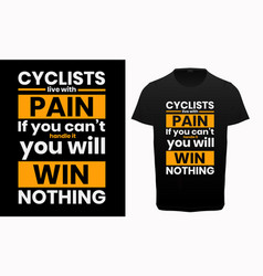 cycling lover typography t-shirt quotes vector image