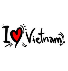 Love vietnam vector