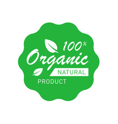 Organic 100 percent natural product badge with vector