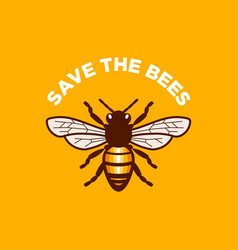 Save the bees design vector