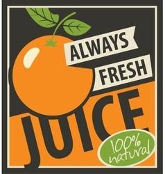 Always fresh juices vector