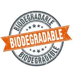 biodegradable round grunge ribbon stamp vector image