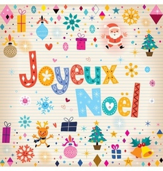 Joyeux Noel - Merry Christmas in French vector