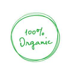 Organic 100 percent handwritten green badge vector