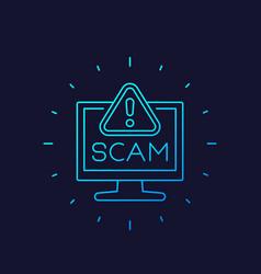 Scam alert icon linear vector