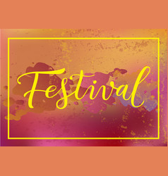 modern calligraphy lettering of festival in yellow vector image
