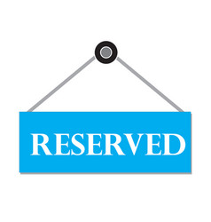 reserved sign booking badgereserved label on vector image