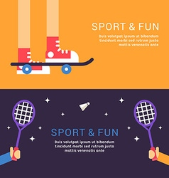 Sport and Fun Skateboard and Badminton in Flat vector