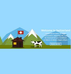 welcome to switzerland banner horizontal concept vector image
