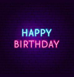happy birthday neon sign vector image