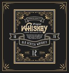 Vintage frame label for whiskey and beverage vector image