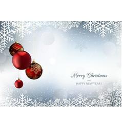 christmas greeting with snowflakes and xmas balls vector image