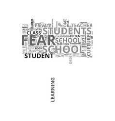 when fear is a part of life at school text word vector image