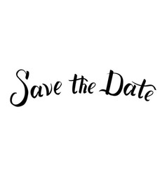 save the date text calligraphy vector image vector image