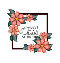 Class of the year square and floral frame vector
