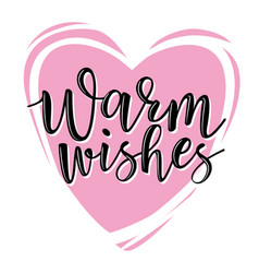Warm wishes lettering vector