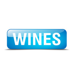 wines blue square 3d realistic isolated web button vector image