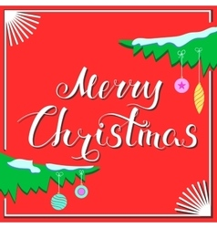Merry Christmas and Branch Red vector image