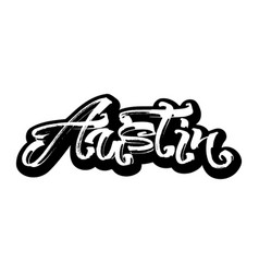 austin sticker modern calligraphy hand lettering vector image