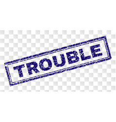 Grunge trouble rectangle stamp vector