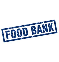 Square grunge blue food bank stamp vector