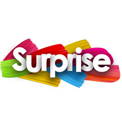 surprise poster with brush strokes vector image