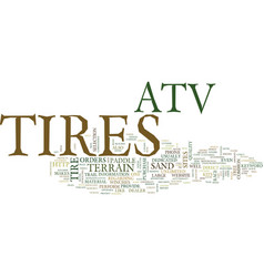 Atv tires text background word cloud concept vector