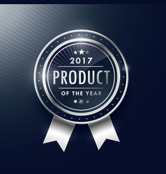 product of the year silver badge label design vector image