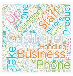 Why Do Your Customers Complain and What Can You Do vector image vector image
