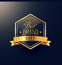 best brand of 2017 golden label design vector image