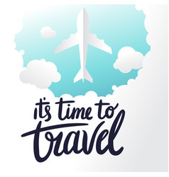 Its time to travel plane clound blue sky backgrou vector